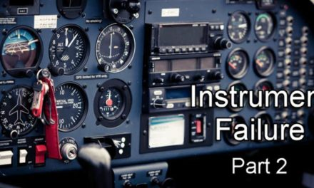 Instrument Failure In Flight – What To Do – Part 2
