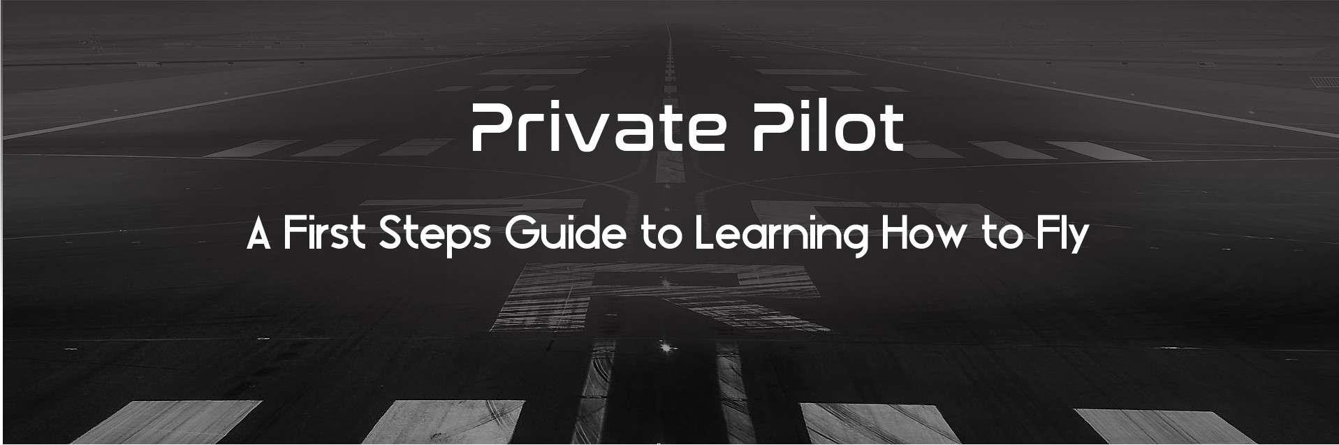 Private Pilot License Guide | AviatorsHQ